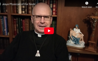 Jesus, Physician of Our Souls