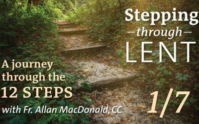 Stepping Through Lent – Part 1