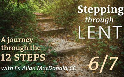 Stepping Through Lent – Part 6
