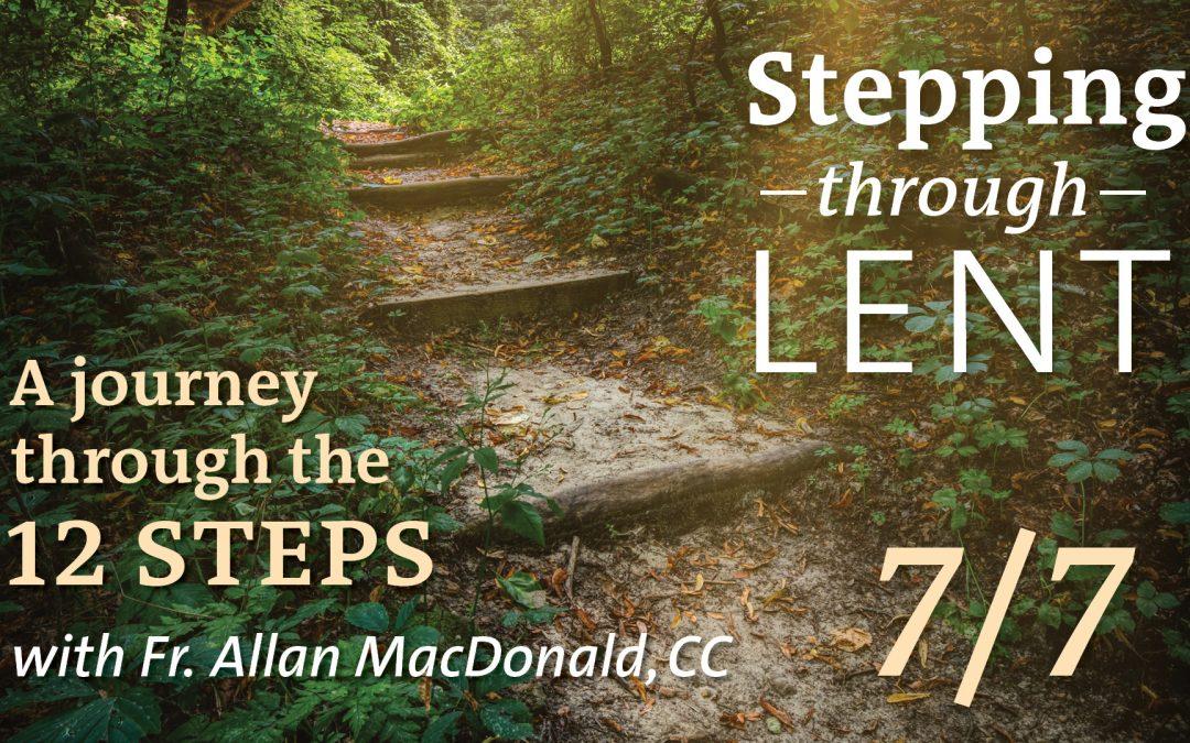 Stepping Through Lent – Part 7
