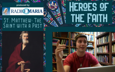 St. Matthew: The Saint With A Past
